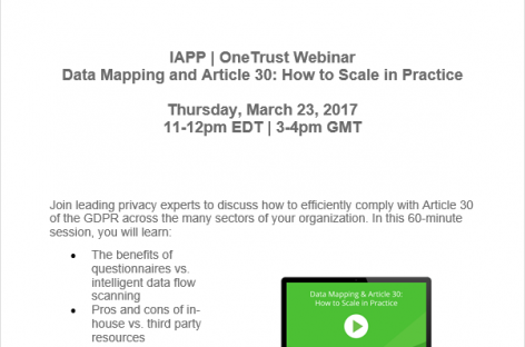Events: March 2017 – Free IAPP Web Conference: Brought to You by OneTrust