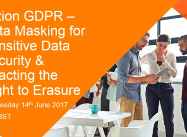 EVENT: Action GDPR – Data Masking for Sensitive Data Security & Enacting the Right to Erasure