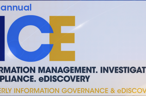 IICE – Information Management. Investigations. Compliance. eDiscovery Summit