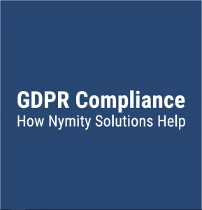 GDPR Compliance - How Nymity Can Help