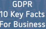 DOWNLOAD: Trust-hub GDPR 10 Key Facts for Business